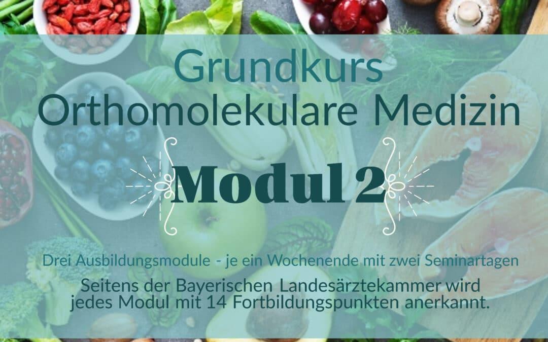 Grundkurs Orthomolekulare Medizin – Modul II