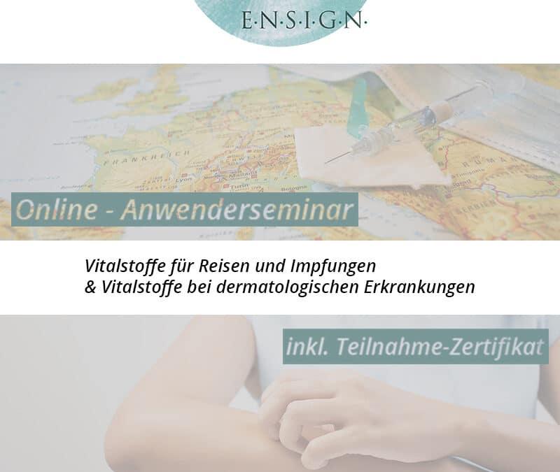 LIVE Anwenderseminar für Fachkreise – Vitalstoffe für Reisen / Impfungen und bei dermatologischen Erkrankungen